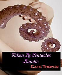 Taken By Tentacles Bundle