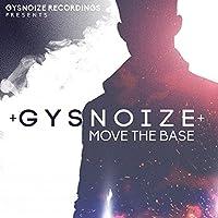Gysnoize: Move the Bass