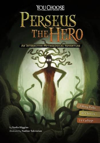 Perseus the hero : an interactive mythological adventure