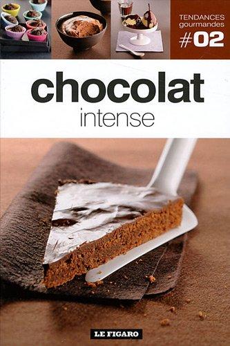 Chocolat intense Tome 2