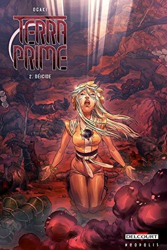 Terra Prime T02 Déicide