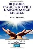 Telecharger Livres 10 jours pour obtenir l abondance en Dieu (PDF,EPUB,MOBI) gratuits en Francaise