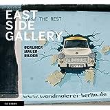East Side Gallery: Berliner Mauer Bilder