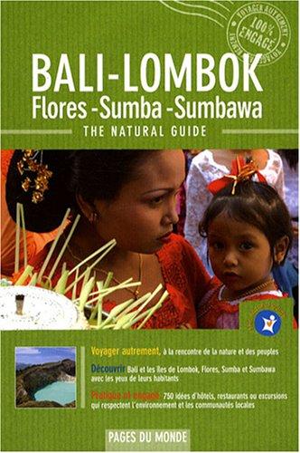 Bali-Lombok : Flores, Sumba, Sumbawa