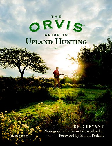 the-orvis-guide-to-upland-hunting