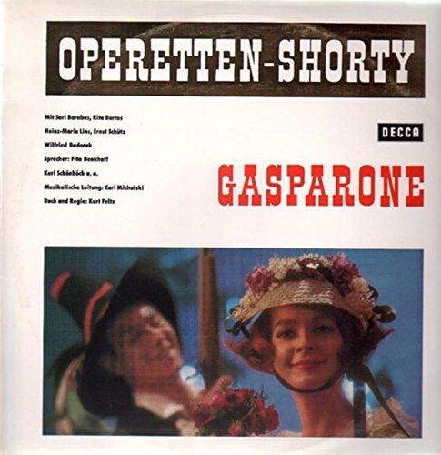 Gasparone - Ein Operetten-Shorty in zwei Teilen [Vinyl LP]