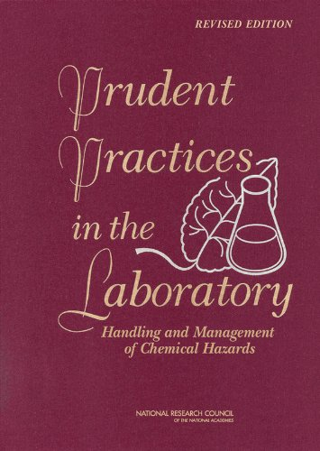 Prudent Practices in the Laboratory: Handling and Management of Chemical Hazards, Updated Version (National Research Council) por The Committee on Prudent Practices in the Laboratory: An Update