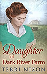 Daughter Of Dark River Farm (The Oaklands Manor Trilogy Series Book 3)