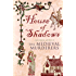 House of Shadows (Medieval Murderers Book 3)
