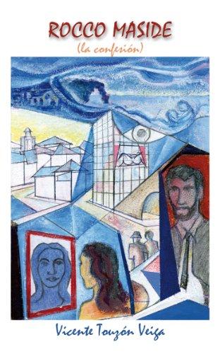 Rocco Maside: La confesión por Alberto Gil Castro