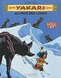 yakari tome 8 au pays des loups mini bd