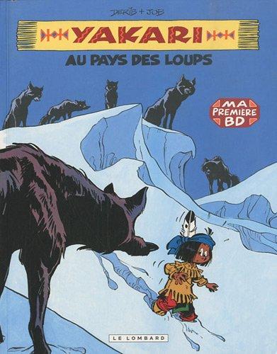 Yakari, Tome 8 : Au pays des loups [Mini BD] par Job