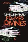 Réveillez-vous, femmes divines par La Cochetière