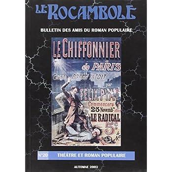 Rocambole 20 / Théâtre et Roman Populaire-