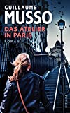 Das Atelier in Paris: Roman