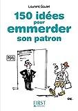 Petit Livre de - 150 idées pour emmerder son patron (Le petit livre) - Format Kindle - 9782754082013 - 1,99 €