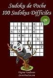 Sudoku de Poche - Niveau Difficile - N°9: 100 Sudokus Difficiles - à emporter partout - Format poche (A6 - 10.5 x 15 cm)