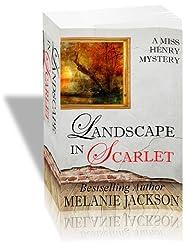Landscape in Scarlet (Miss Henry Cozy Mysteries Book 2)