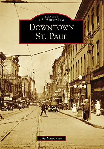 Downtown St. Paul (Images of America) (English Edition)