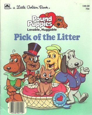 pick-of-the-litter-pound-puppies-by-teddy-slater-1986-01-01