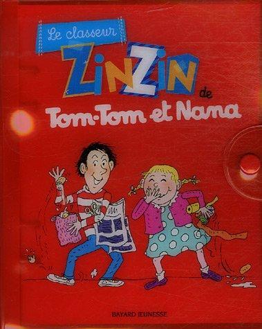 Le classeur zinzin de Tom-Tom et Nana par Jacqueline Cohen, Evelyne Reberg, Paul Martin