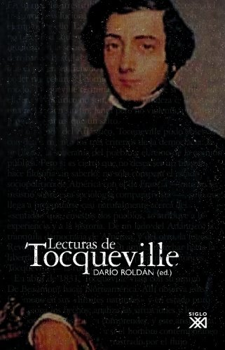Lecturas de Tocqueville por Darío Roldán