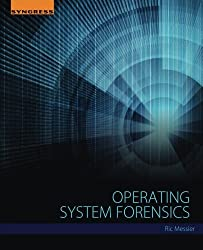 Operating System Forensics by Ric Messier (2015-12-16)