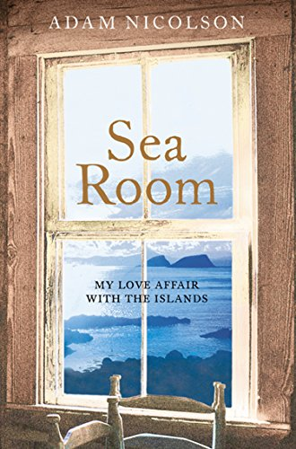 Sea Room (English Edition) por Adam Nicolson