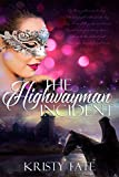 The Highwayman...