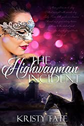 The Highwayman Incident: A time-travel romance (Witching Well Book 1) (English Edition)