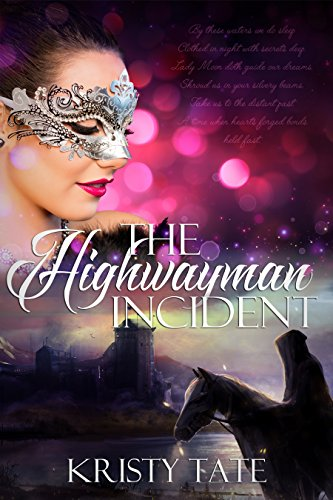 The Highwayman Incident: (Witching Well Book 1) by Kristy Tate