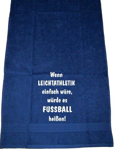 Wenn Leichtathletik einfach wäre, würde es Fußball heißen; Badetuch Sport, dunkelblau