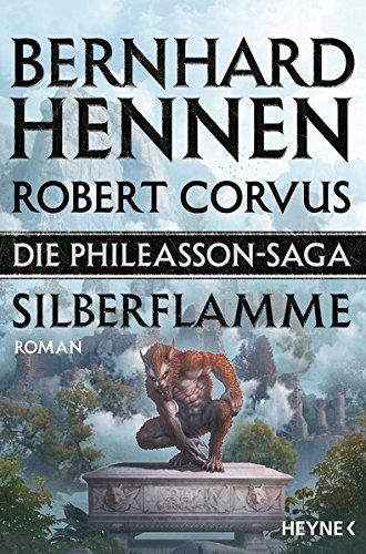 Hennen, Bernhard: Die Phileasson Saga - Silberflamme