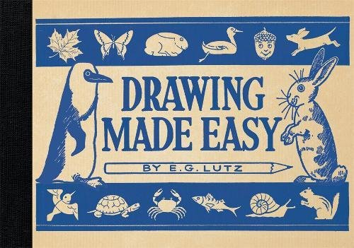 Drawing made easy par E. G. Lutz