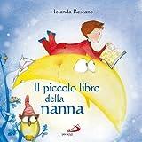 Il piccolo libro della nanna. Ediz. illustrata