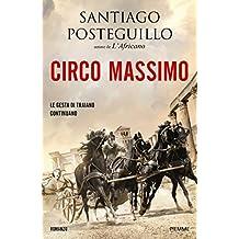 Circo Massimo (La saga di Traiano Vol. 2) (Italian Edition)
