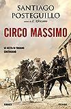 Circo Massimo (La saga di Traiano Vol. 2)