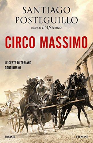 Circo Massimo (La saga di Traiano Vol. 2) Circo Massimo (La saga di Traiano Vol. 2) 51iUiCZNHwL