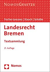 Landesrecht Bremen: Textsammlung - Rechtsstand: 15. Februar 2019