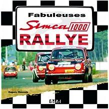 Fabuleuses Simca 1000 Rallye