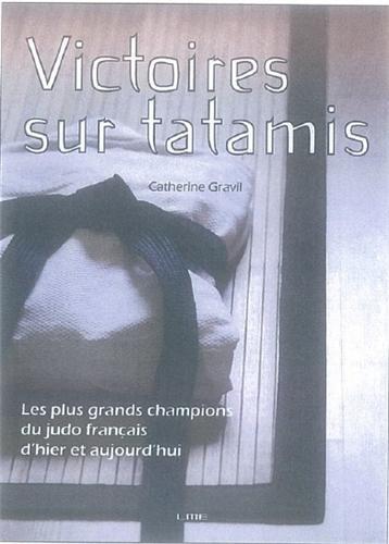Victoires sur tatamis
