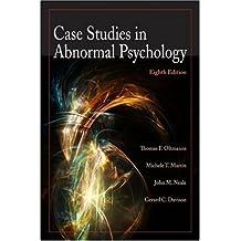 case studies in abnormal psychology oltmanns