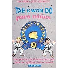 Tae Kwon Do para ninos / Tae Kwon Do for Children