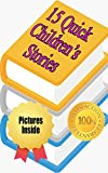 Kids and Teens Story Collection 3: HUGE COLLECTION OF 15 STORIES (coming of age, series, all ages, learn to read, easy reading, preteen)