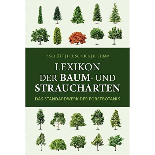 Pdf Lexikon Der Baum Und Straucharten Das Standardwerk Der