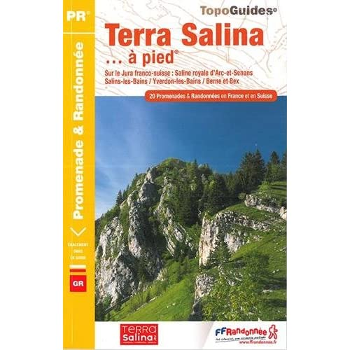 Terra salina à pied : 20 promenades & randonnées