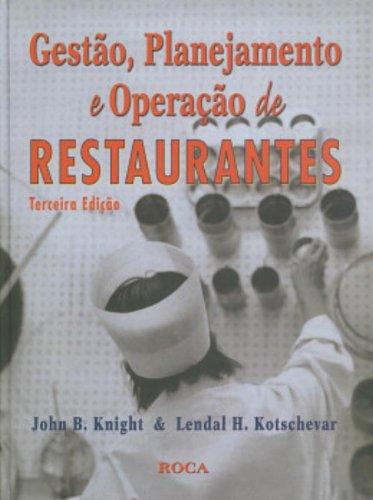 Gestão, Planejamentos E Operação De Restaurantes (Em Portuguese do Brasil)