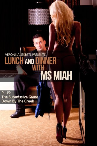 Veronika Sekrets Presents... Lunch and Dinner with Ms Miah