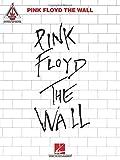 Pink Floyd: The Wall: Noten, Sammelband für Gitarre (Guitar Recorded Versions)