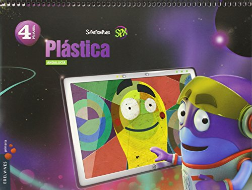 Plástica 4º primaria - andalucia (superpixépolis)